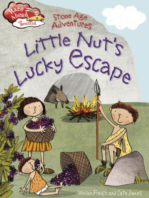 cover image of Stone Age Adventures: Little Nut's Lucky Escape
