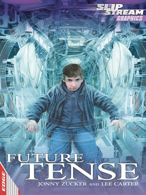 cover image of EDGE: Slipstream Graphic Fiction Level 1: Future Tense