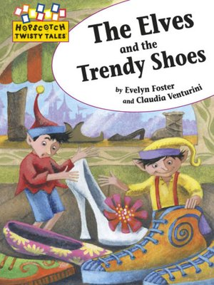 cover image of The Elves and the Trendy Shoes