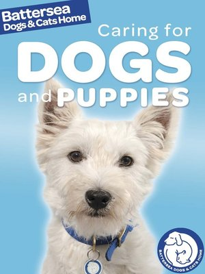 cover image of Battersea Dogs & Cats Home: Caring for Dogs and Puppies