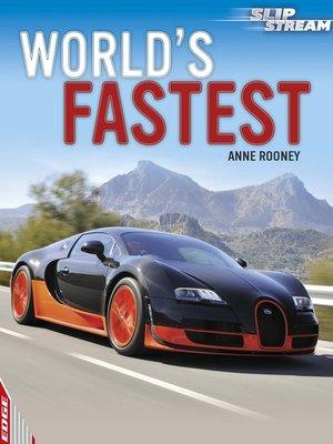 cover image of EDGE: Slipstream Non-Fiction Level 1: World's Fastest