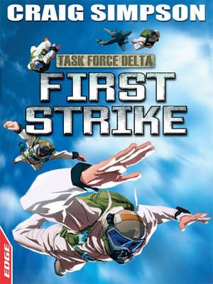 cover image of EDGE: Task Force Delta: First Strike