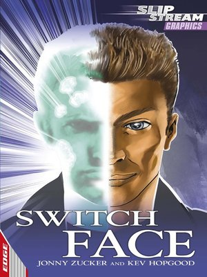 cover image of EDGE: Slipstream Graphic Fiction Level 1: Switch Face