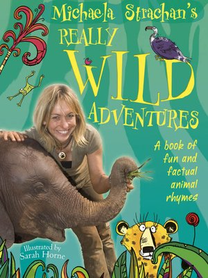 cover image of Michaela Strachan's Really Wild Adventures