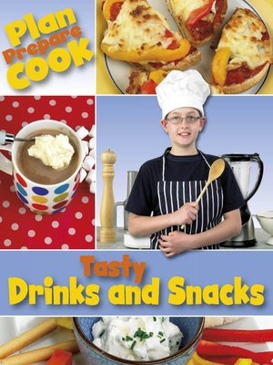 cover image of Tasty Drinks and Snacks
