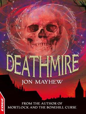 cover image of EDGE: Rivets: Deathmire