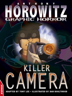 cover image of EDGE - Horowitz Graphic Horror: Killer Camera