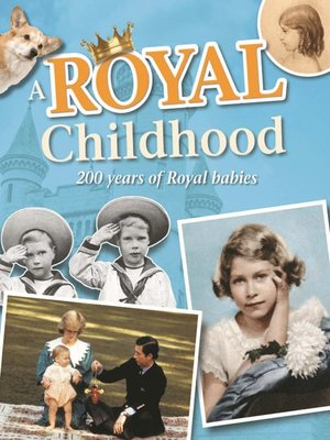 cover image of A Royal Childhood