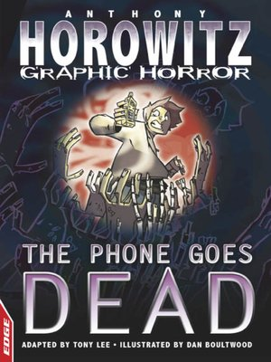 cover image of EDGE - Horowitz Graphic Horror: The Phone Goes Dead