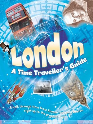 cover image of London: A Time Traveller's Guide