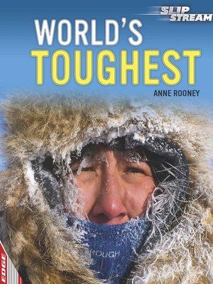 cover image of EDGE: Slipstream Non-Fiction Level 2: World's Toughest