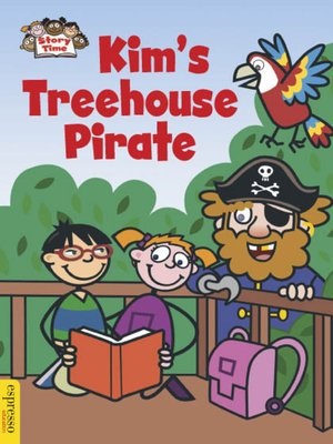 cover image of Kim's Treehouse Pirate