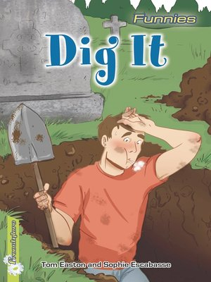 cover image of Dig It!