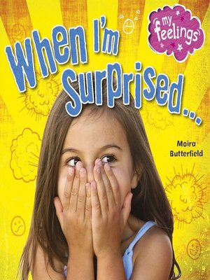 cover image of When I'm Surprised