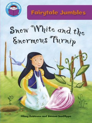 cover image of Snow White and The Enormous Turnip