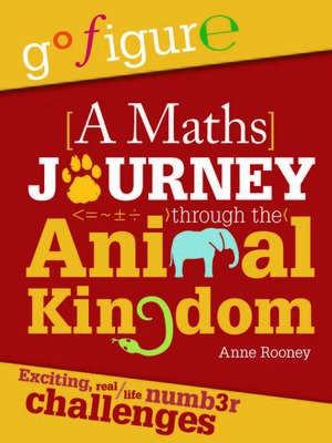 cover image of A Maths Journey through the Animal Kingdom
