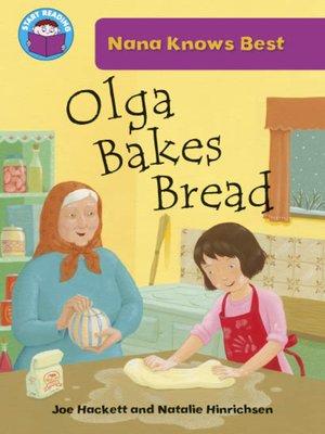 cover image of Olga Bakes Bread