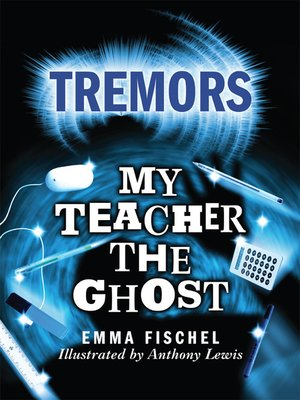 cover image of My Teacher The Ghost