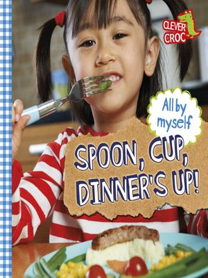 cover image of Spoon, Cup, Dinner's Up!