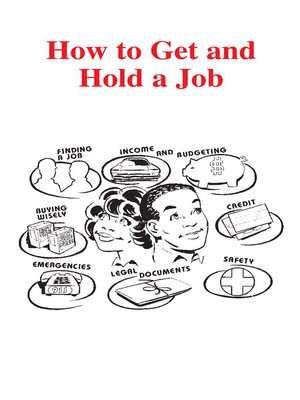 cover image of How to Get and Hold a Job