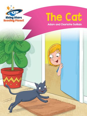 cover image of Reading Planet - The Cat - Pink A: Comet Street Kids