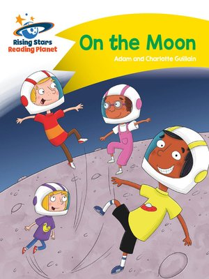 cover image of Reading Planet--On the Moon--Yellow