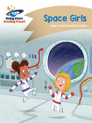 cover image of Reading Planet - Space Girls - Gold