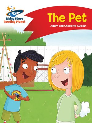 cover image of Reading Planet--The Pet--Red A