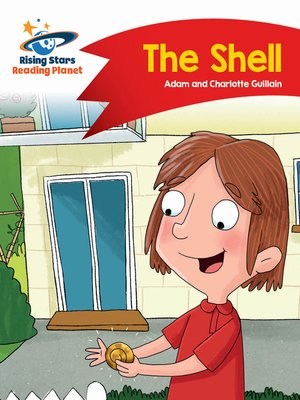 cover image of Reading Planet - The Shell - Red B: Comet Street Kids