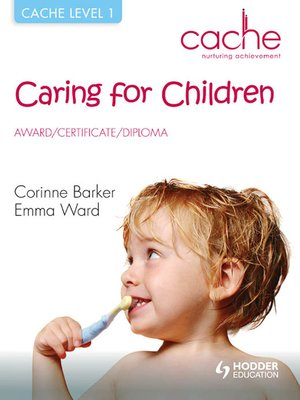 cache level 1 caring for children award certificate diploma by