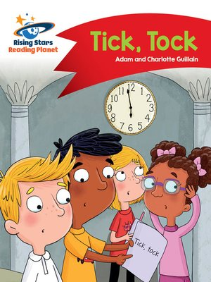 cover image of Reading Planet - Tick, Tock - Red A: Comet Street Kids