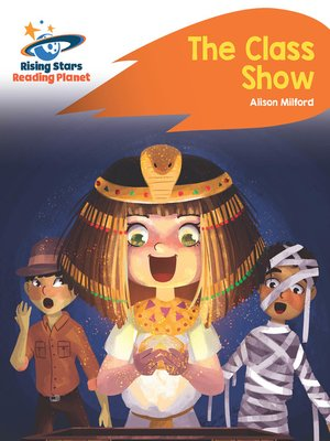 cover image of Reading Planet - The Class Show - Orange