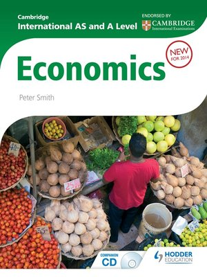 cover image of Cambridge International AS and A Level Economics