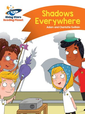 cover image of Reading Planet - Shadows Everywhere - Orange: Comet Street Kids