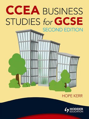 Ccea Business Studies For Gcse By Hope Kerr 183 Overdrive
