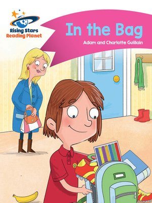cover image of Reading Planet - In the Bag - Pink B: Comet Street Kids