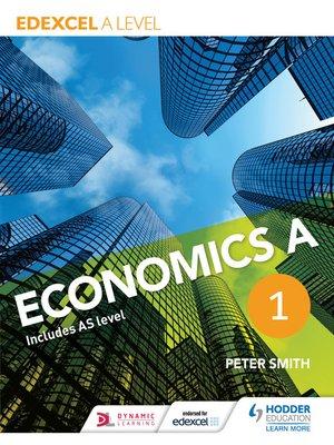 cover image of Edexcel A level Economics A Book 1