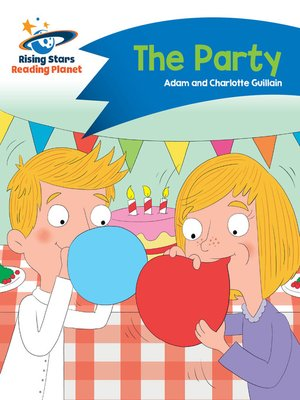 cover image of Reading Planet - The Party - Blue: Comet Street Kids