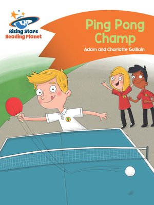 cover image of Reading Planet--Ping Pong Champ--Orange