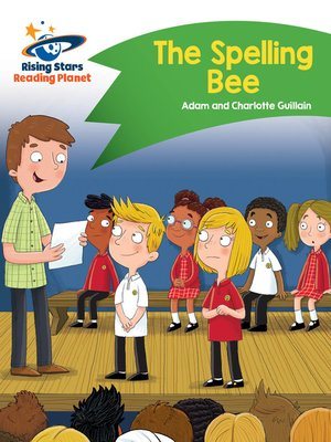 cover image of Reading Planet - The Spelling Bee - Green: Comet Street Kids