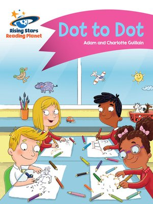 cover image of Reading Planet - Dot to Dot - Pink A: Comet Street Kids