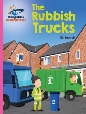 cover image of Reading Planet - The Rubbish Truck - Pink B: Galaxy