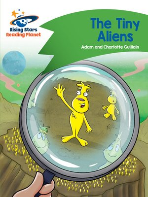 cover image of Reading Planet - The Tiny Aliens - Green: Comet Street Kids