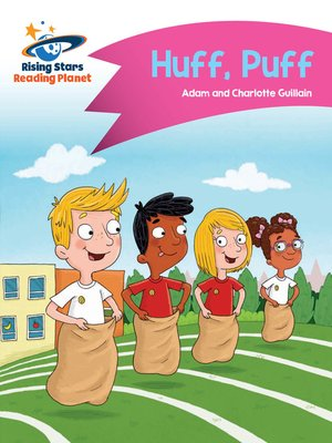 cover image of Reading Planet - Huff, Puff - Pink B: Comet Street Kids