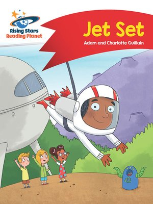 cover image of Reading Planet--Jet Set--Red A