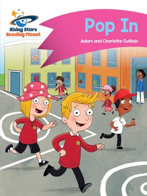 cover image of Reading Planet - Pop In - Pink A: Comet Street Kids