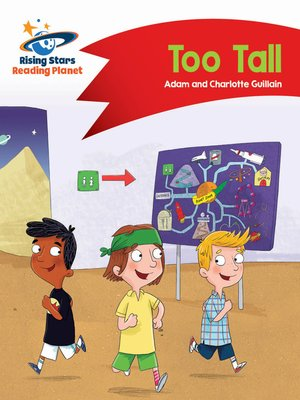 cover image of Reading Planet - Too Tall - Red B: Comet Street Kids