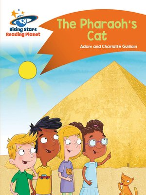 cover image of Reading Planet--The Pharaoh's Cat--Orange