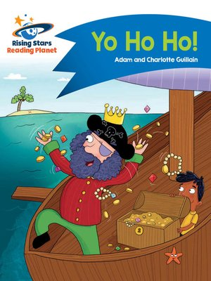 cover image of Reading Planet--Yo Ho Ho!--Blue