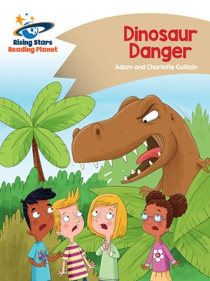 cover image of Reading Planet - Dinosaur Danger - Gold